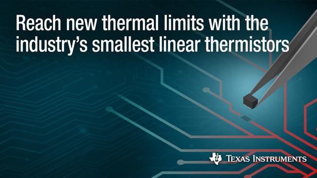 德州儀器推出新型溫度傳感器 可提供高精度的熱測量